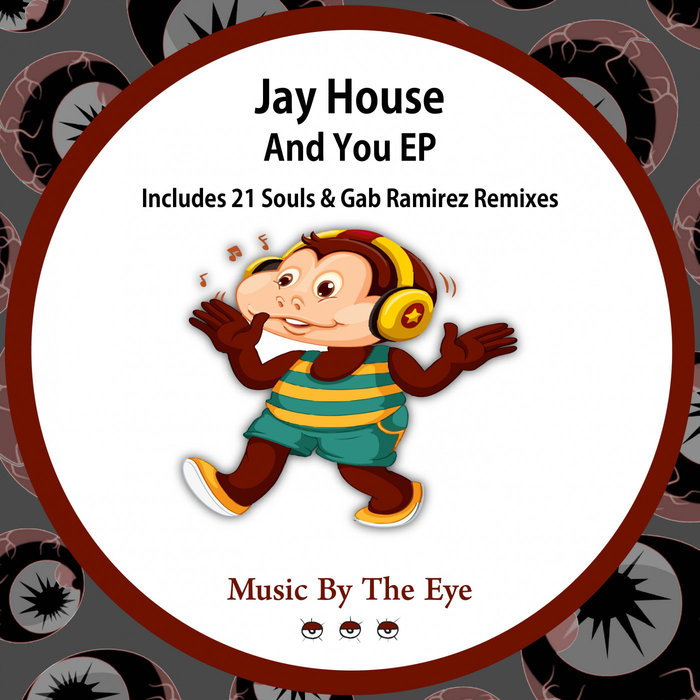JAY HOUSE - And You EP