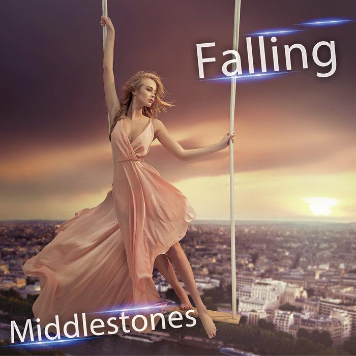 MIDDLESTONES - Falling