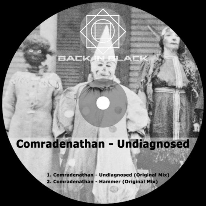 COMRADENATHAN - Undiagnosed