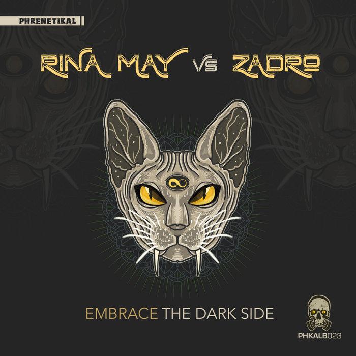 RINA MAY & ZADRO - Embrace The Dark Side