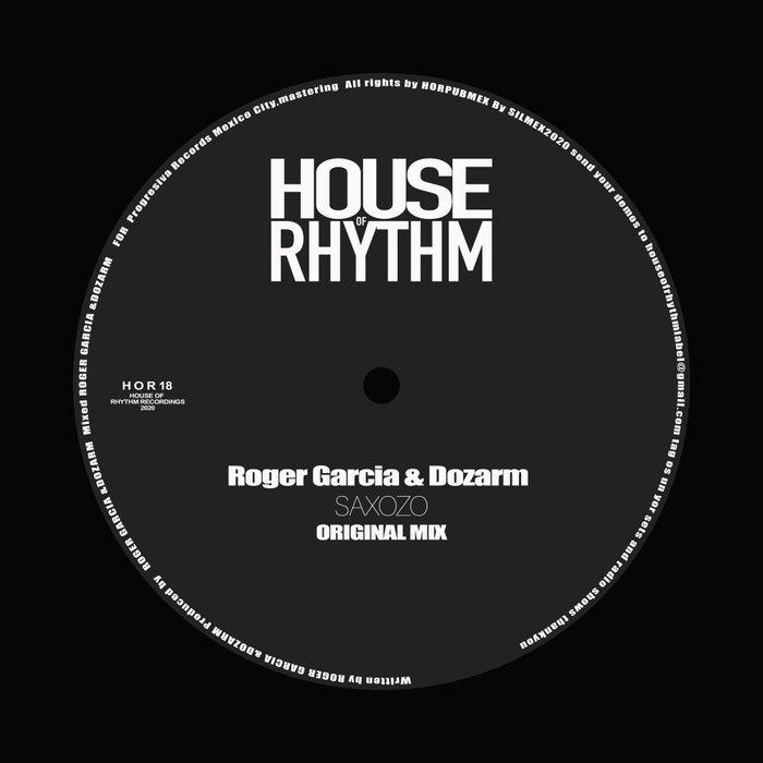 ROGER GARCIA & DOZARM - Saxozo