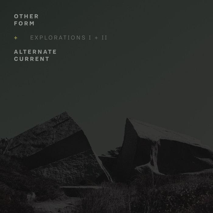 OTHER FORM/ALTERNATE CURRENT - Explorations I + II