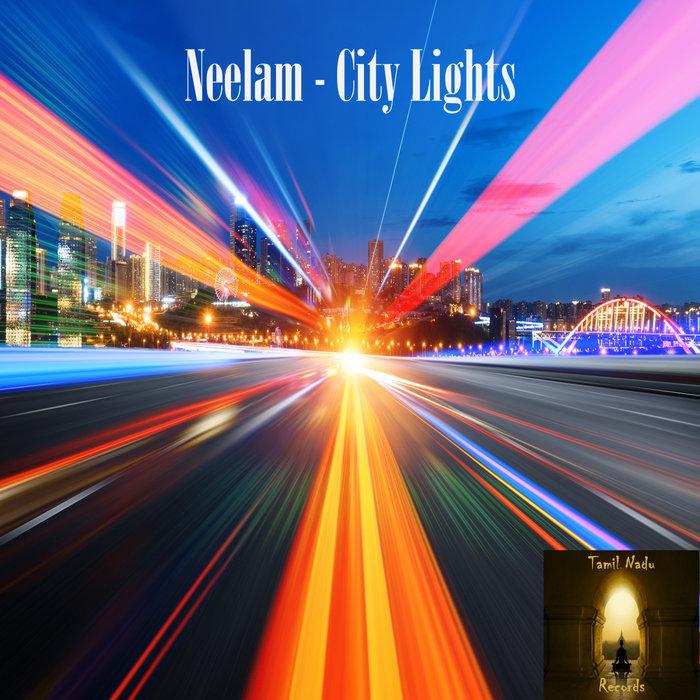 NEELAM - City Lights