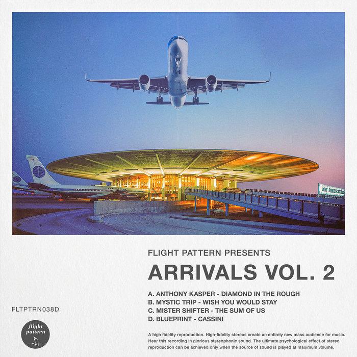 ANTHONY KASPER/MYSTIC TRIP/MISTER SHIFTER/BLUEPRINT - Arrivals Vol 2