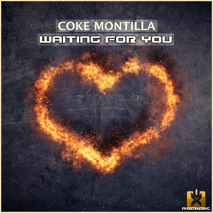 COKE MONTILLA - Waiting For You
