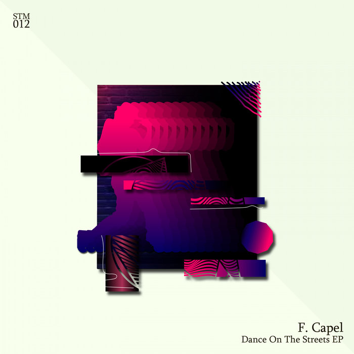 F CAPEL - Dance On The Streets
