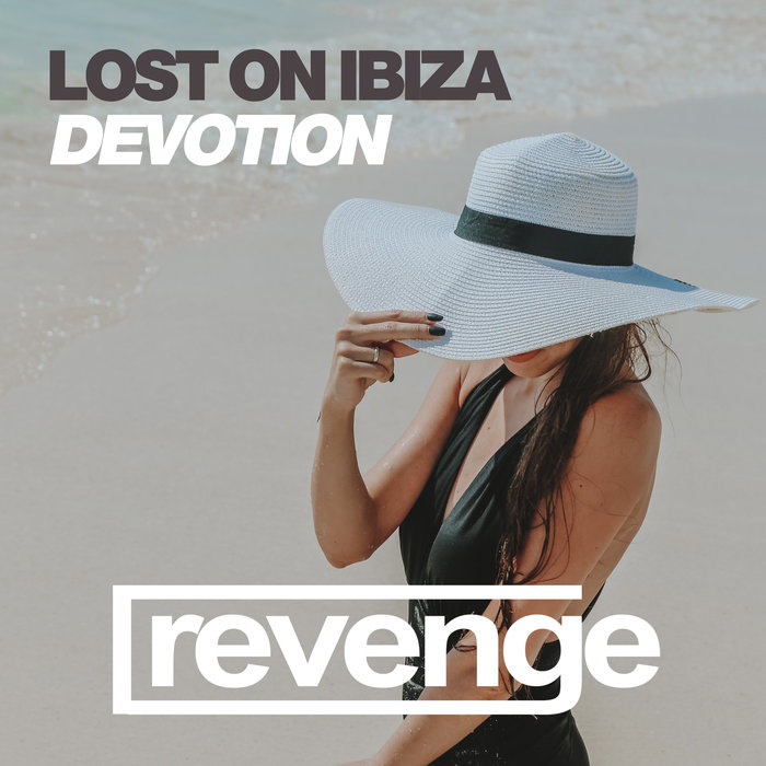 LOST ON IBIZA - Devotion