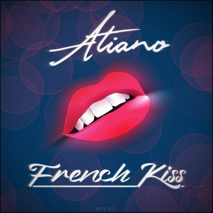 ATIANO - French Kiss