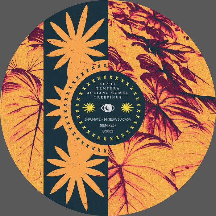 SHRUMATE - Mi Selva Su Casa - The Remixes