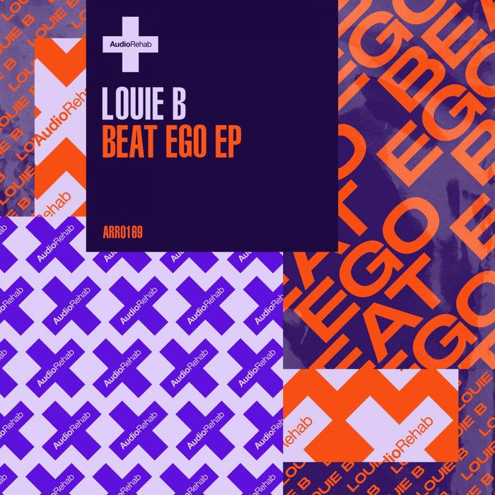 LOUIE B (UK) - Beat Ego EP