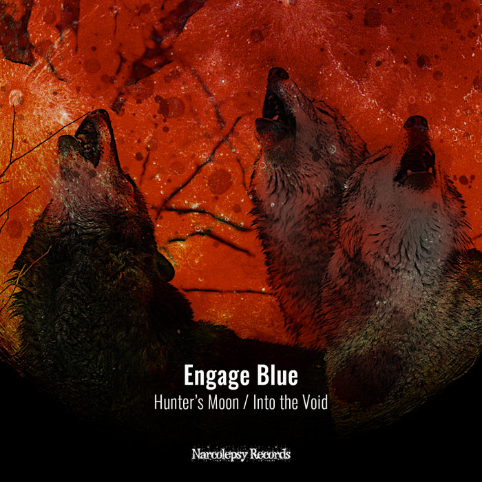 ENGAGE BLUE - Hunter's Moon/Into The Void