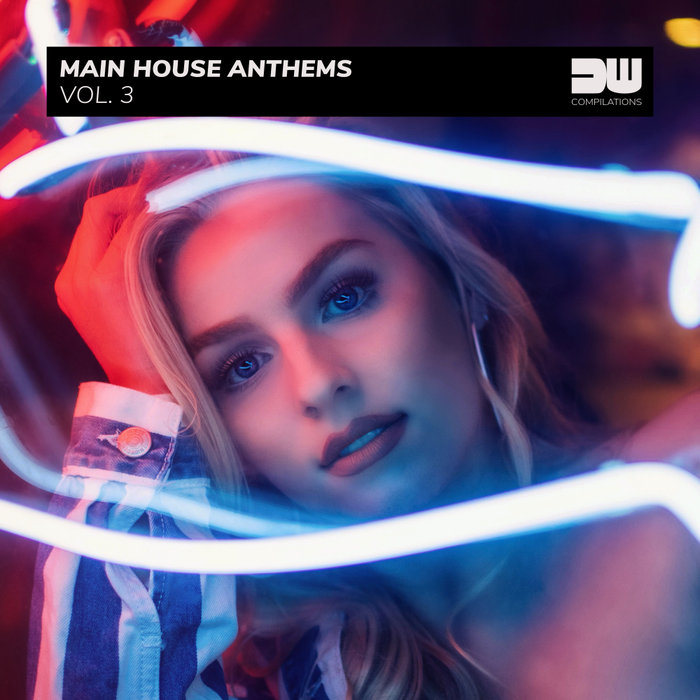 VARIOUS - Main House Anthems Vol 3