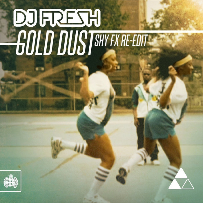 DJ FRESH - Gold Dust (Shy FX Re-Edit)