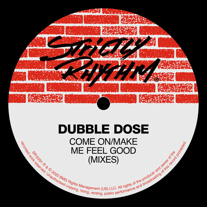 DUBBLE DOSE - Come On/Make Me Feel Good (Mixes)