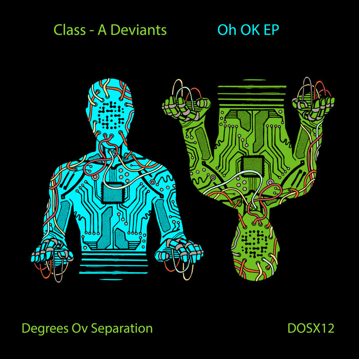 CLASS-A DEVIANTS - Oh OK