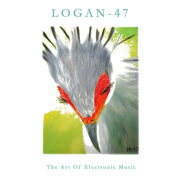 LOGAN-47 - The Art Of Electronic Music