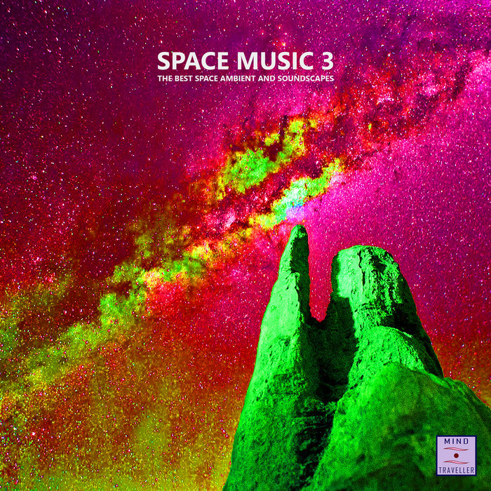 VARIOUS - Space Music 3 (The Best Space Ambient & Soundscapes)