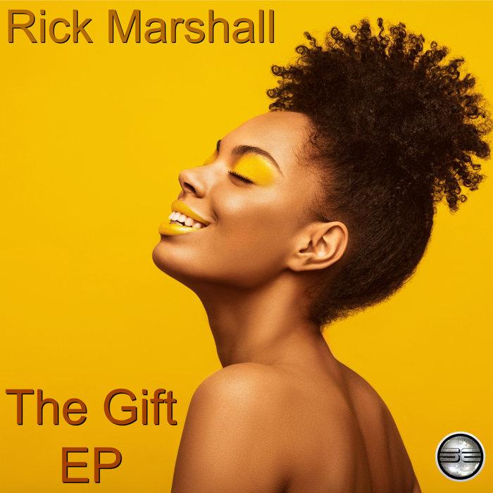 RICK MARSHALL - The Gift EP