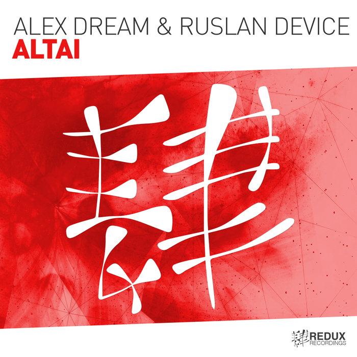ALEX DREAM/RUSLAN DEVICE - Altai