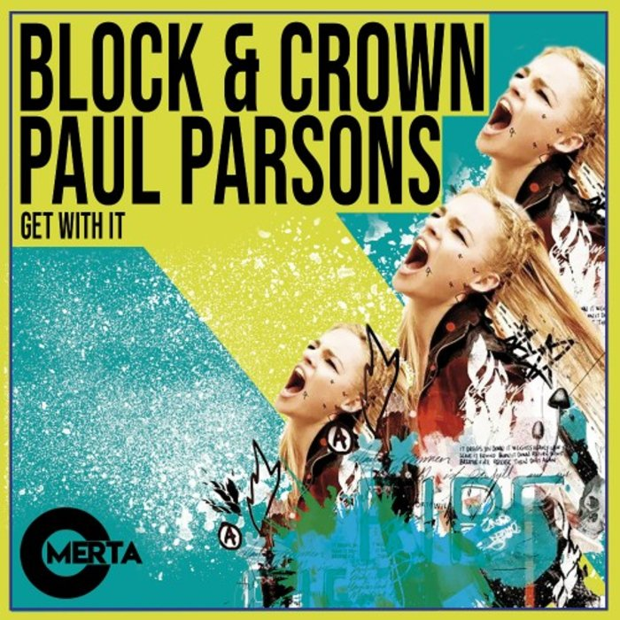 BLOCK & CROWN/PAUL PARSONS - Get With It