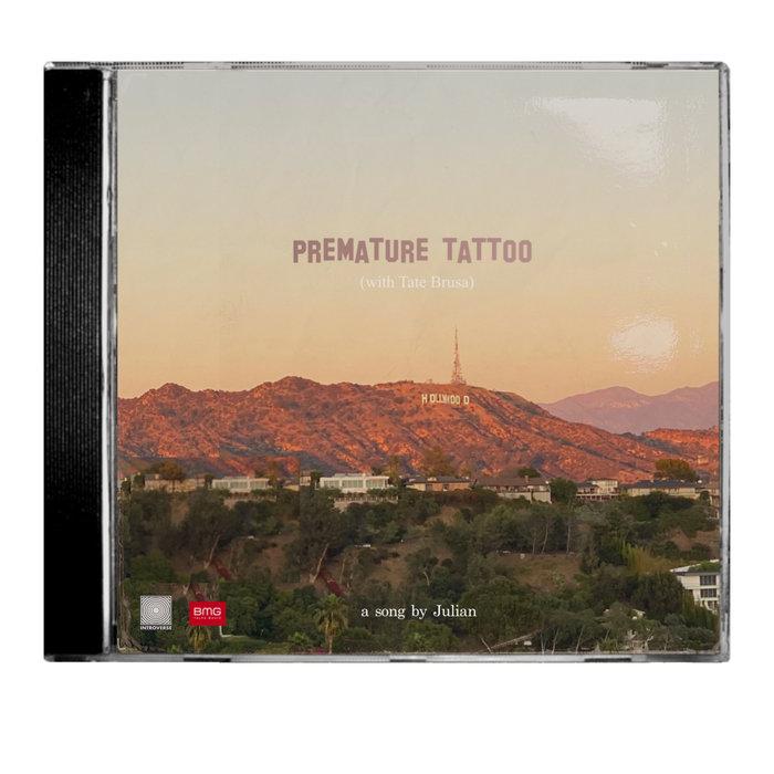 JULIAN/TATE BRUSA - Premature Tattoo (Remix)