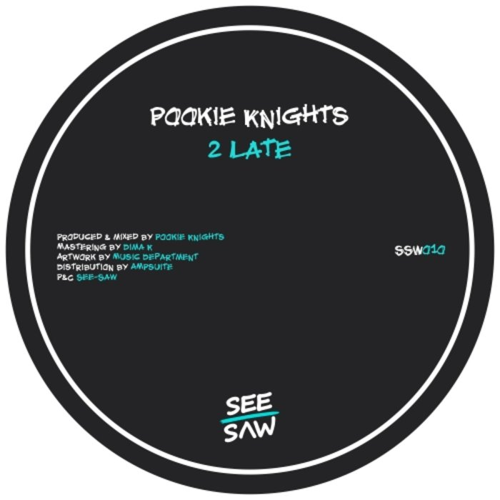 POOKIE KNIGHTS - 2 Late