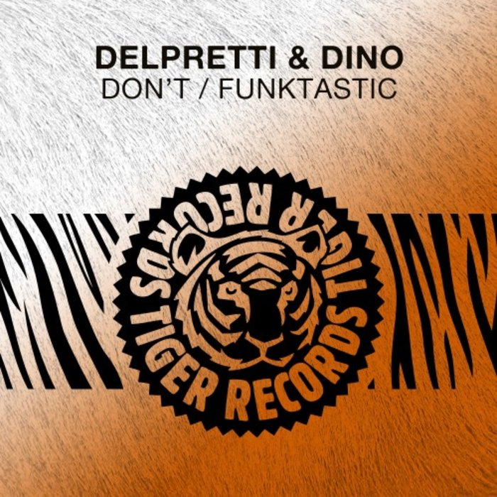 DELPRETTI/DINO - Don't/Funktastic