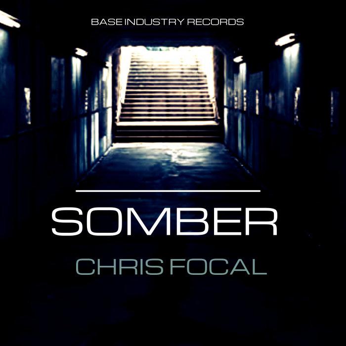 CHRIS FOCAL - Somber