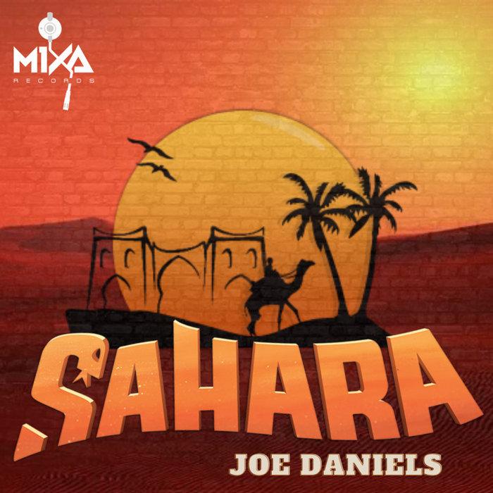 JOE DANIELS - Sahara