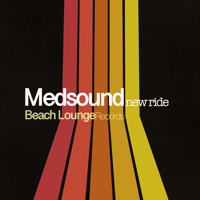 MEDSOUND/MARIA ESTRELLA - New Ride