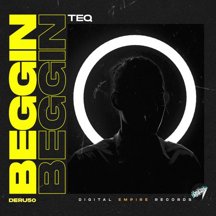 TEQ - Beggin