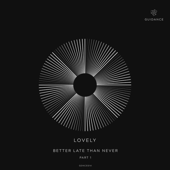 LOVELY - Better Late Than Never (Part 1)