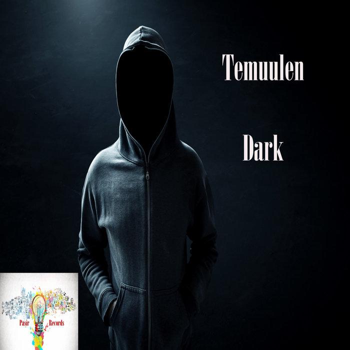 TEMUULEN - Dark