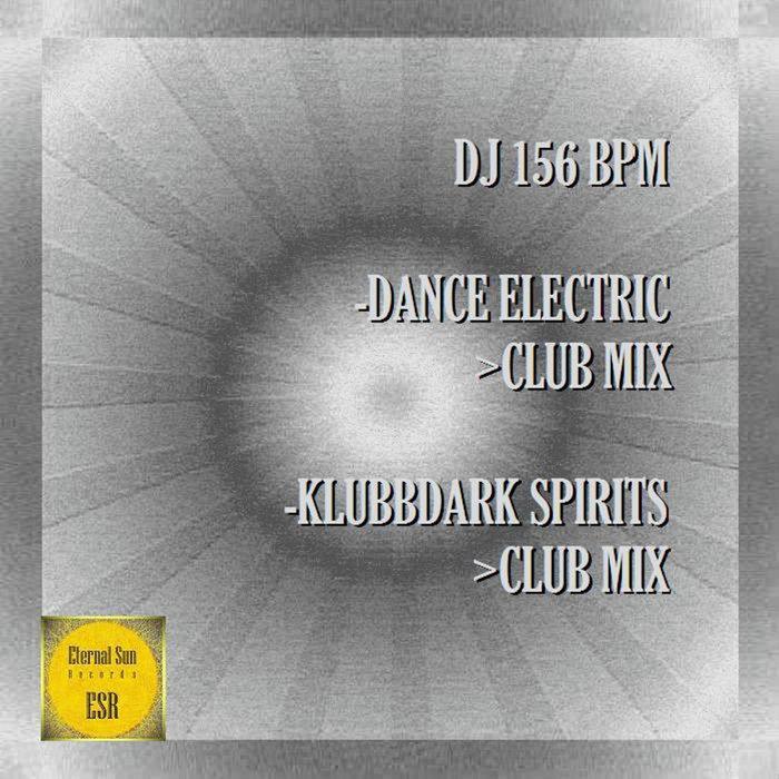 DJ 156 BPM - Dance Electric/Klubbdark Spirits