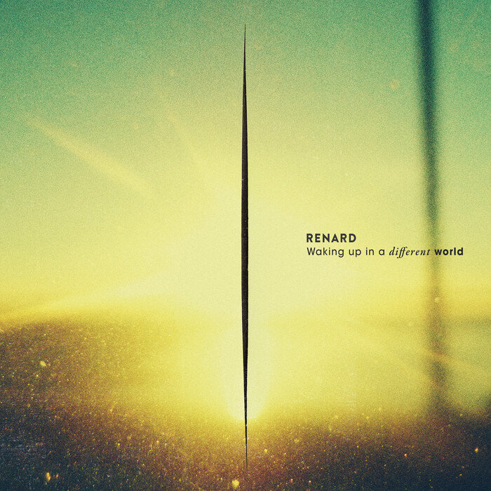 RENARD (DE) - Waking Up In A Different World