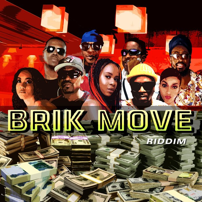 VARIOUS - Brik Move Riddim