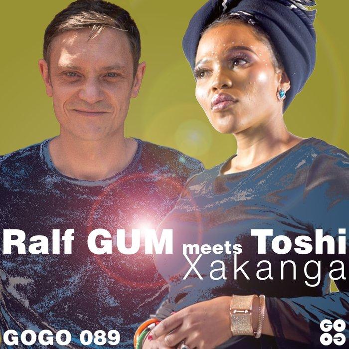 TOSHI & RALF GUM - Xakanga