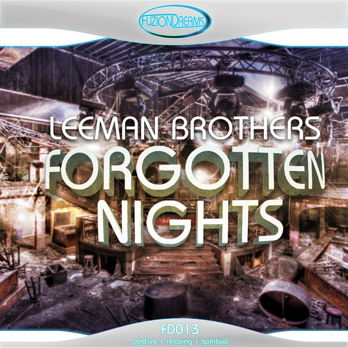 LEEMAN BROTHERS - Forgotten Nights