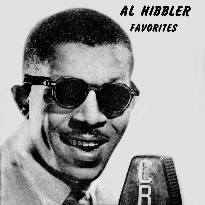 AL HIBBLER - Al Hibbler Favorites