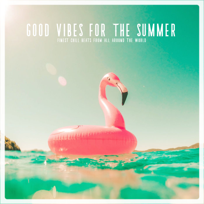 VARIOUS - Goodvibes For Summer
