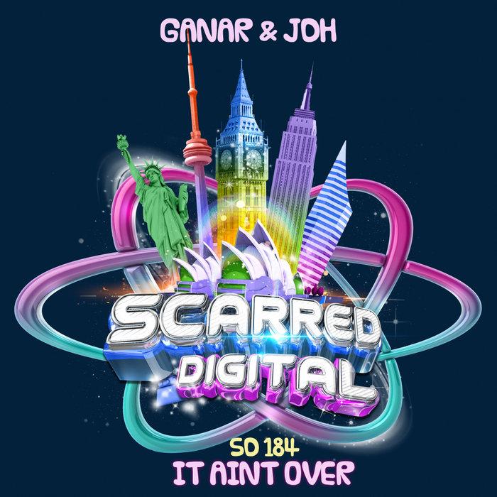 GANAR/JDH - It Ain't Over