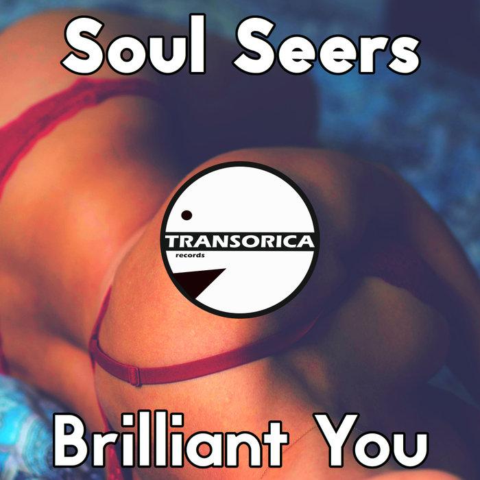 SOUL SEERS - Brilliant You