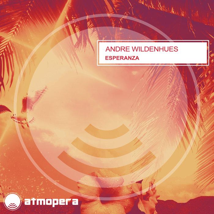 ANDRE WILDENHUES - Esperanza