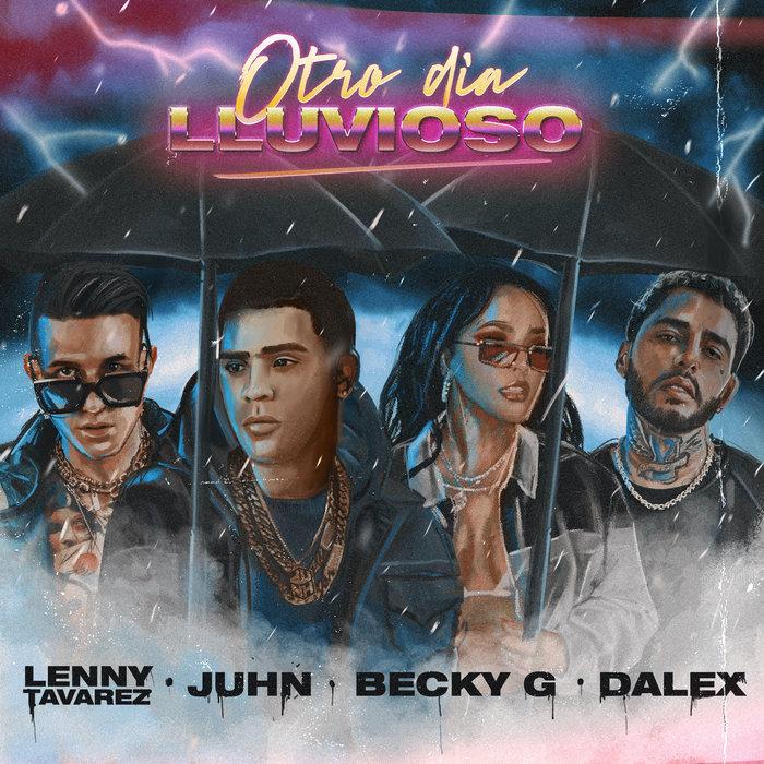 JUHN feat DALEX - Otro Dia Lluvioso