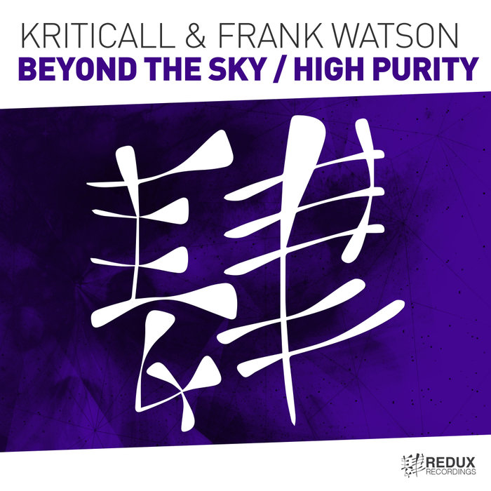 KRITICALL & FRANK WATSON - Beyond The Sky/High Purity