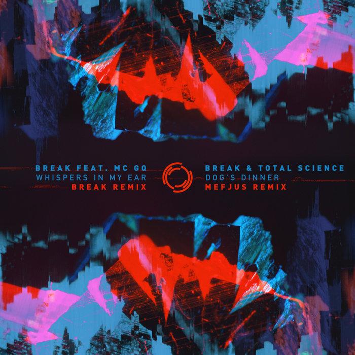 BREAK - Whispers In My Ear/Dog's Dinner (Remixes)
