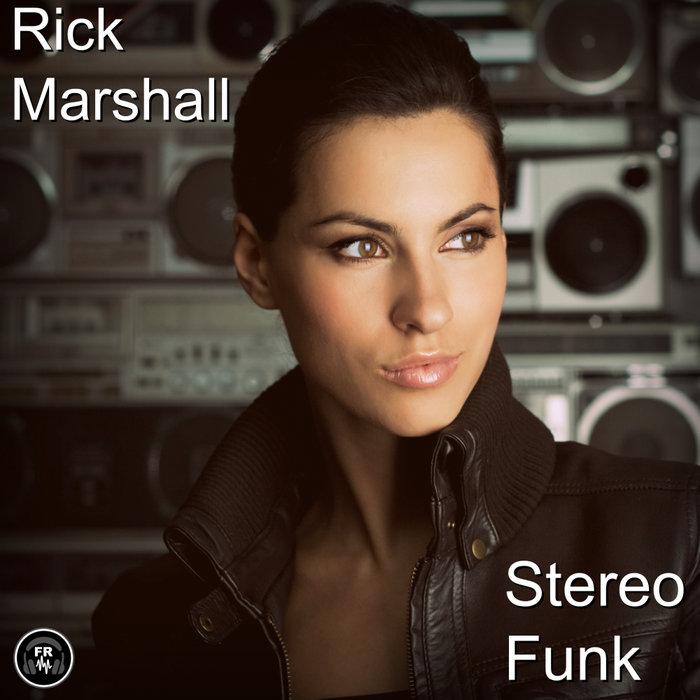 RICK MARSHALL - Stereo Funk
