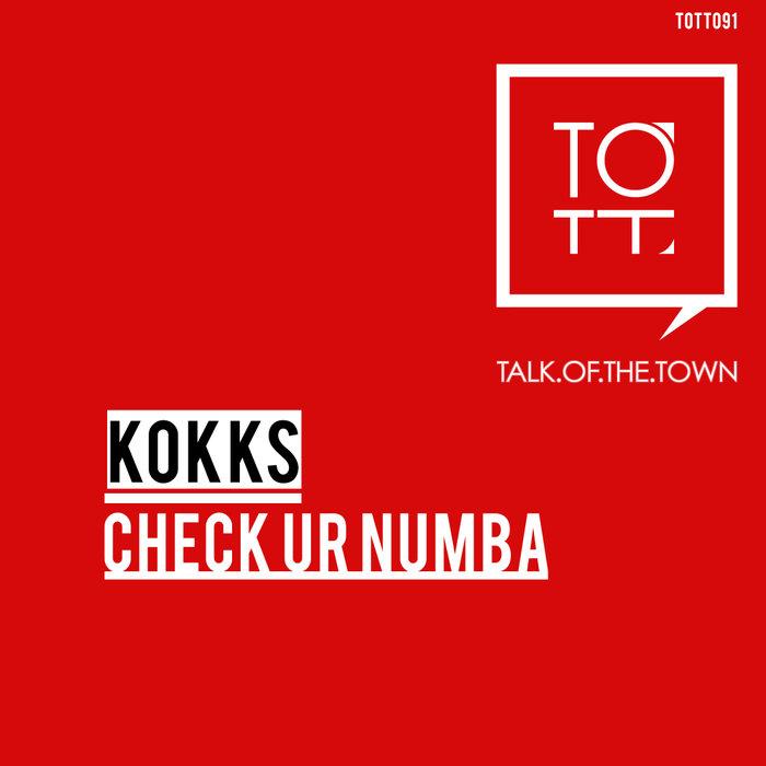 KOKKS - Check Ur Numba