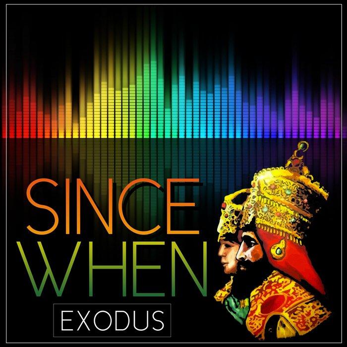 EXODUS - Since When