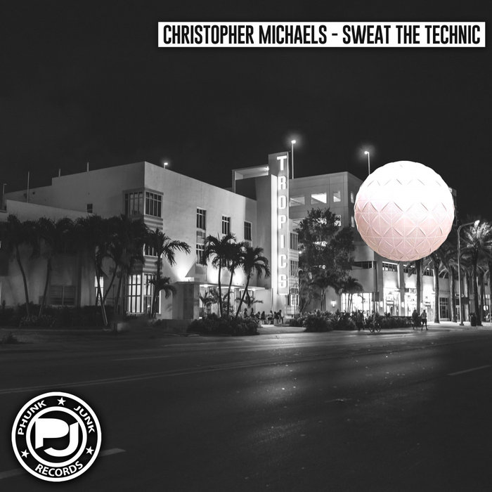 CHRISTOPHER MICHAELS - Sweat The Technic